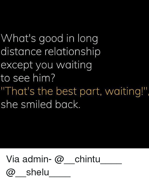 Long distance relationship for him
