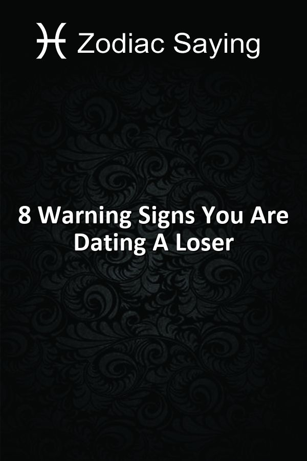 Dating a loser signs