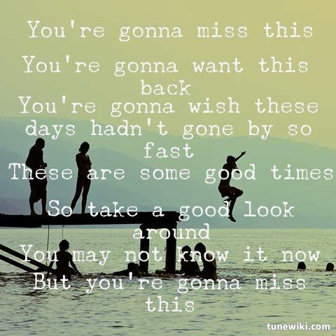 Country song you re going to miss this