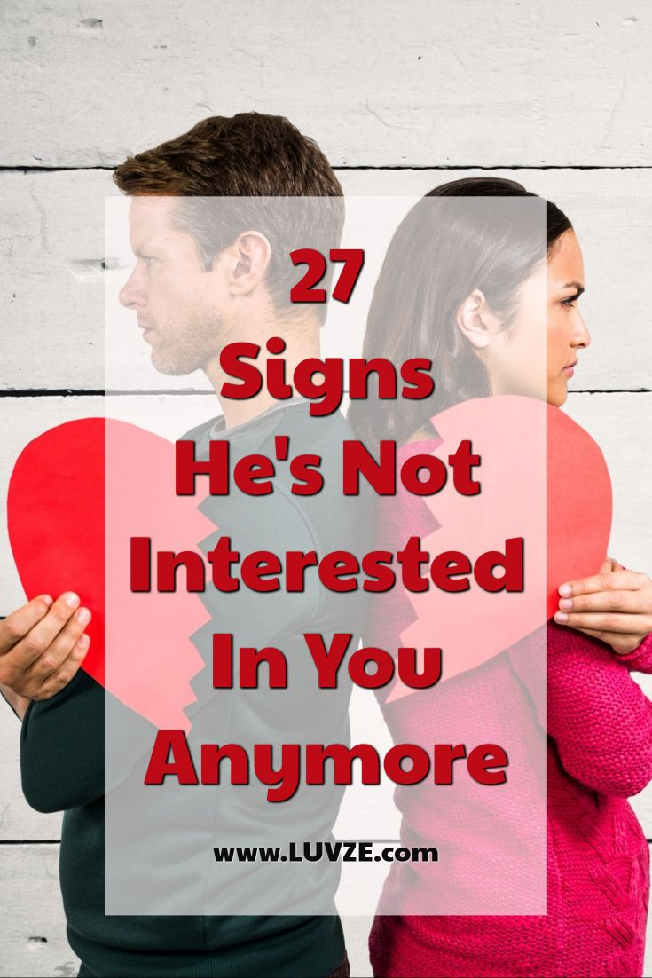 Signs hes not interested in dating you