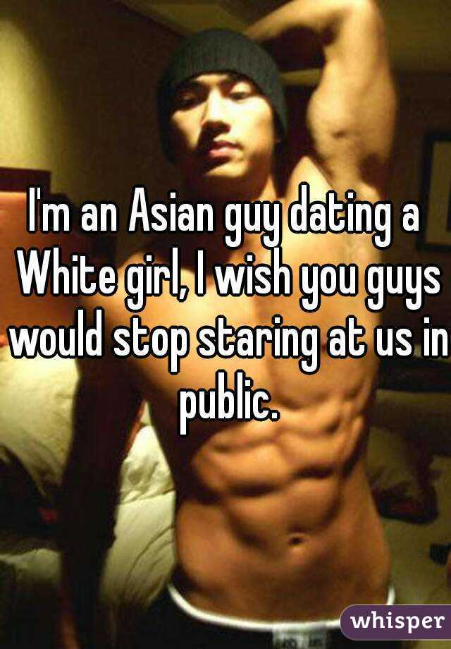 I m dating an asian girl