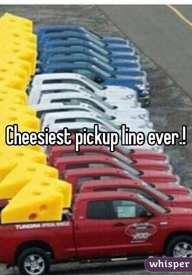 Cheesiest chat up lines ever