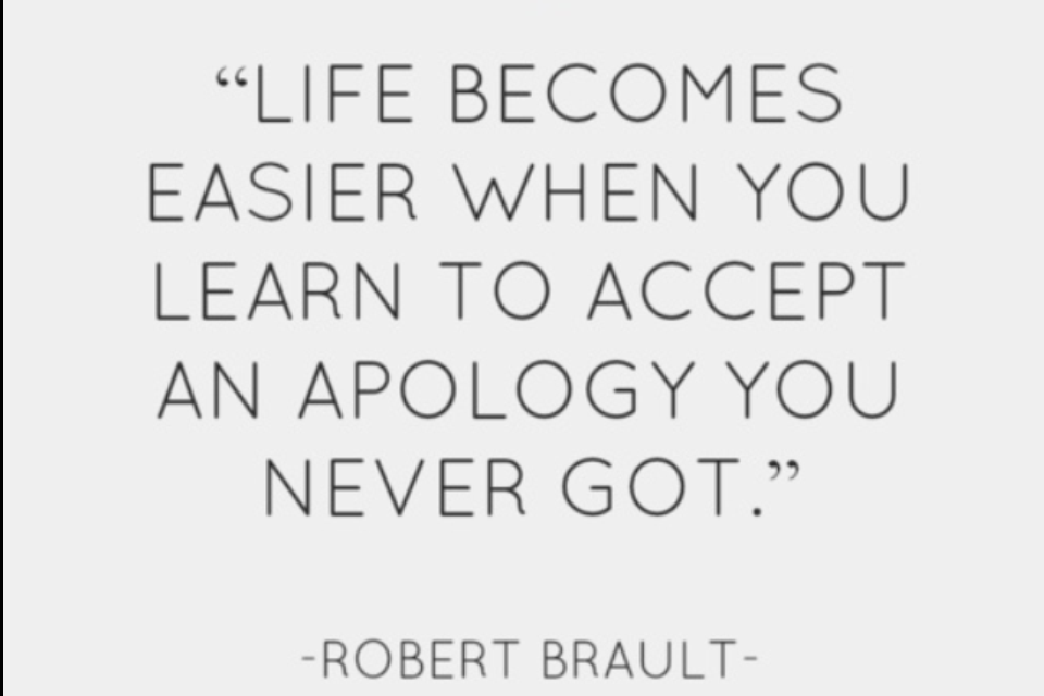 Forgiving without an apology quotes