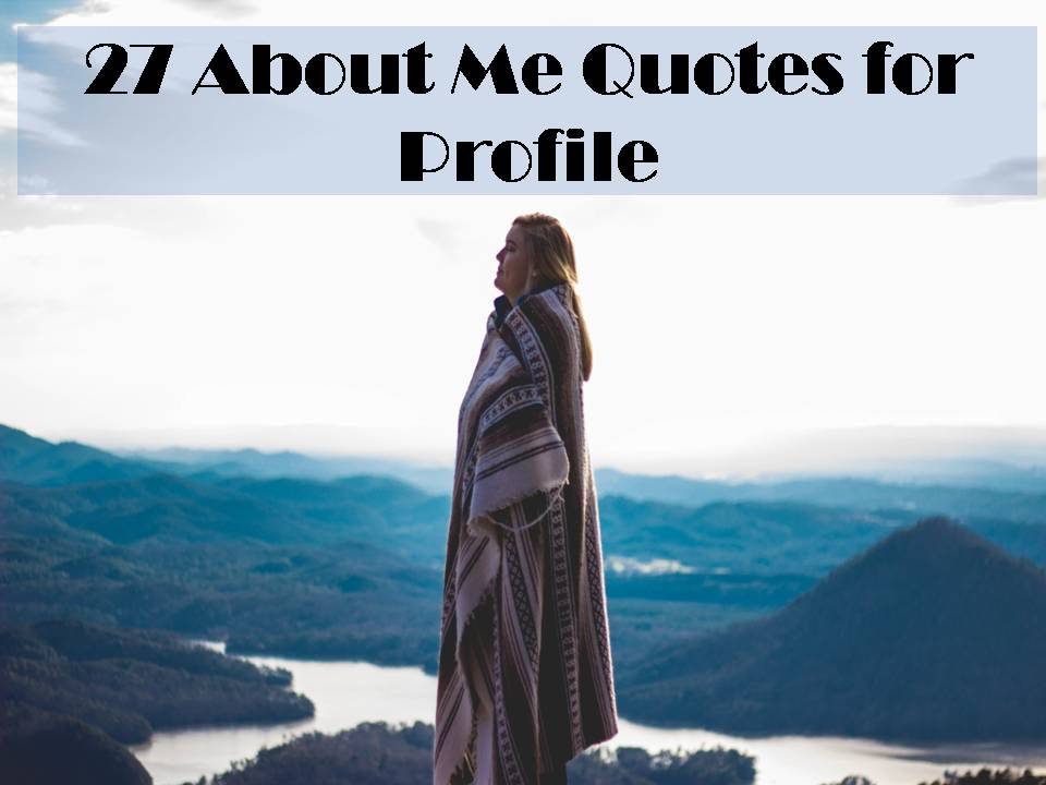 About me quotes for profile