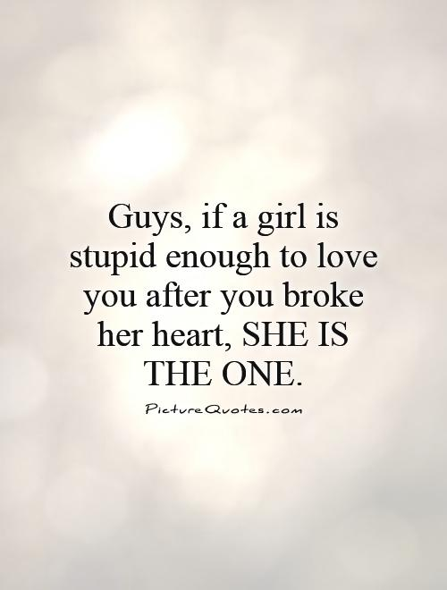 Love quotes for a broken hearted girl