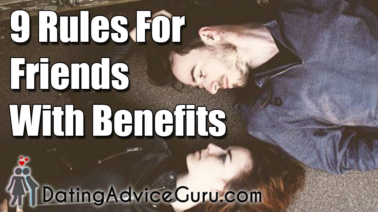 Friends with benefits while dating