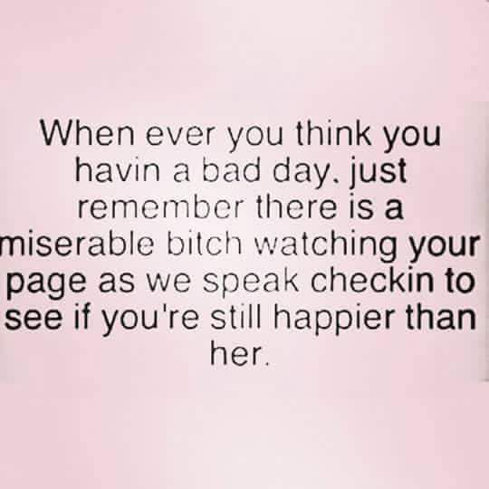 Miserable bitch quotes
