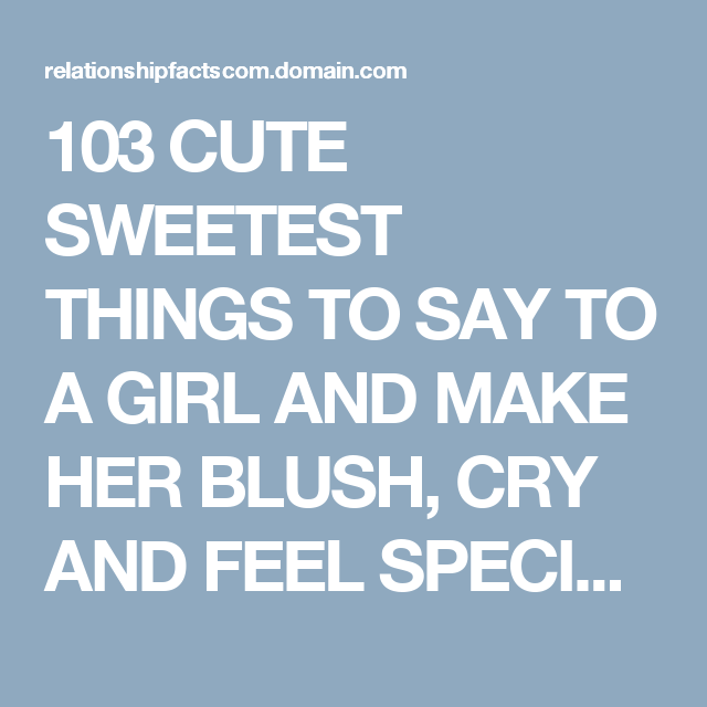 Special things to say to a girl