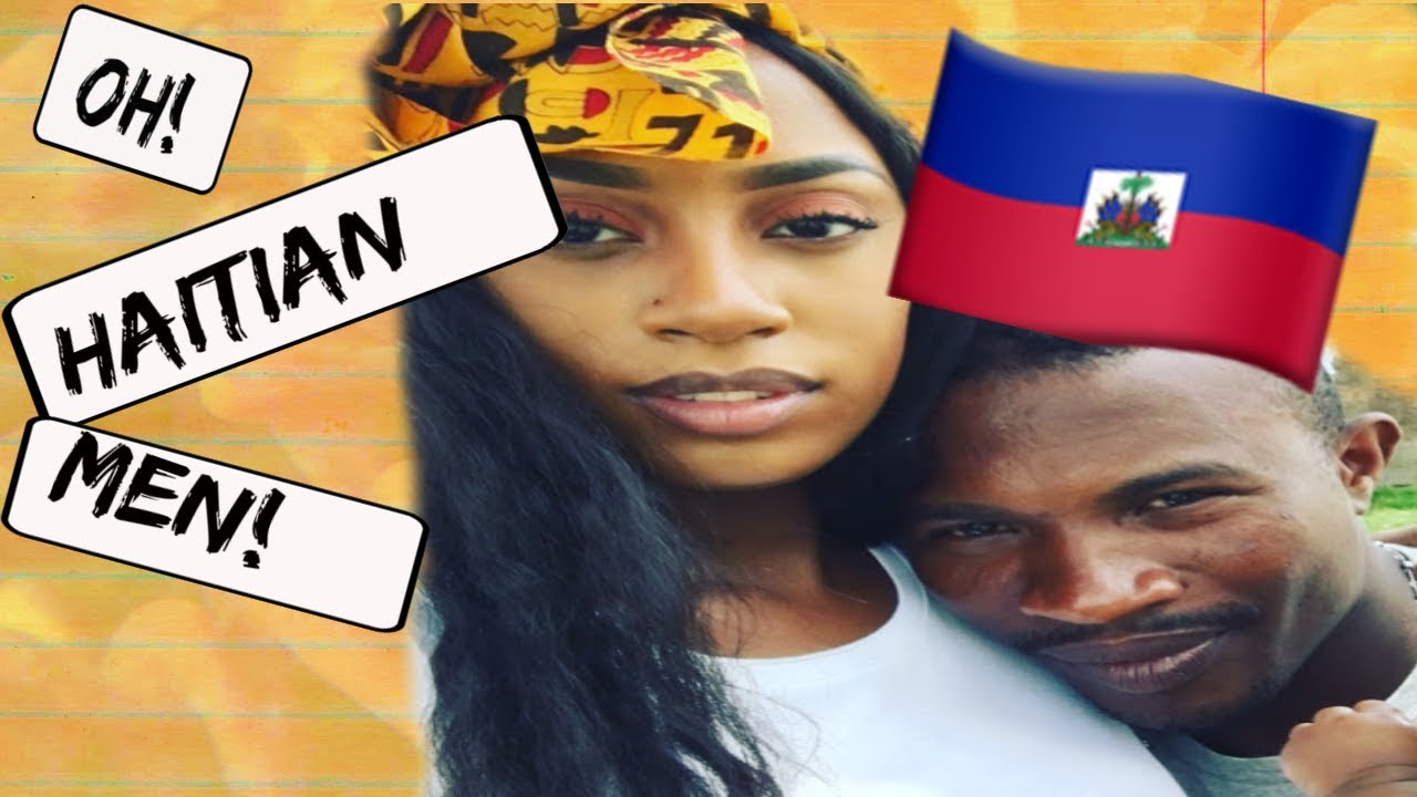 What to know about dating a haitian man