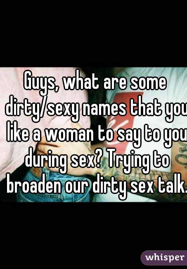 Dirty sexy names