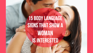 Girl interested body language