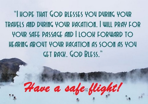 Have a safe flight wishes