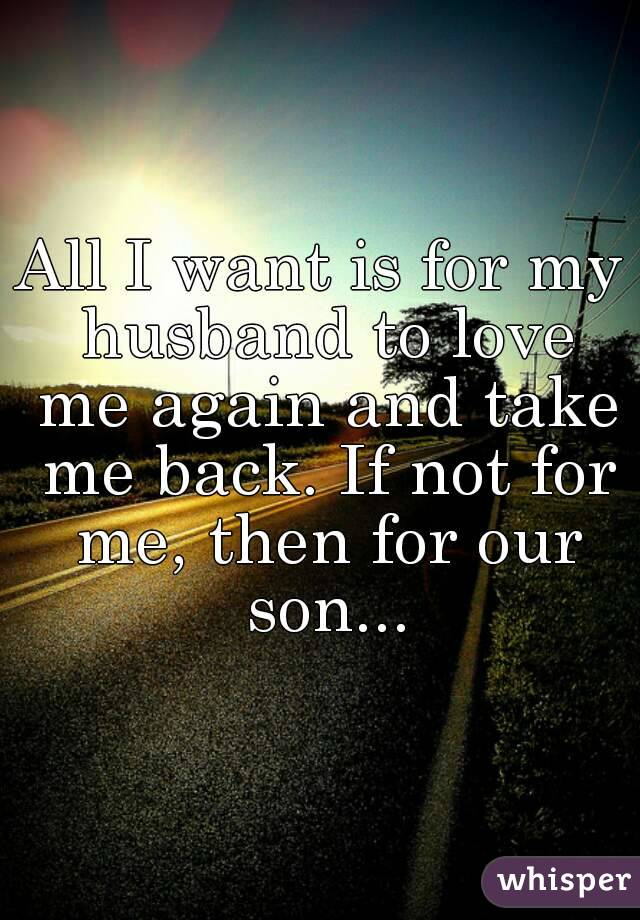 How can i get my husband back