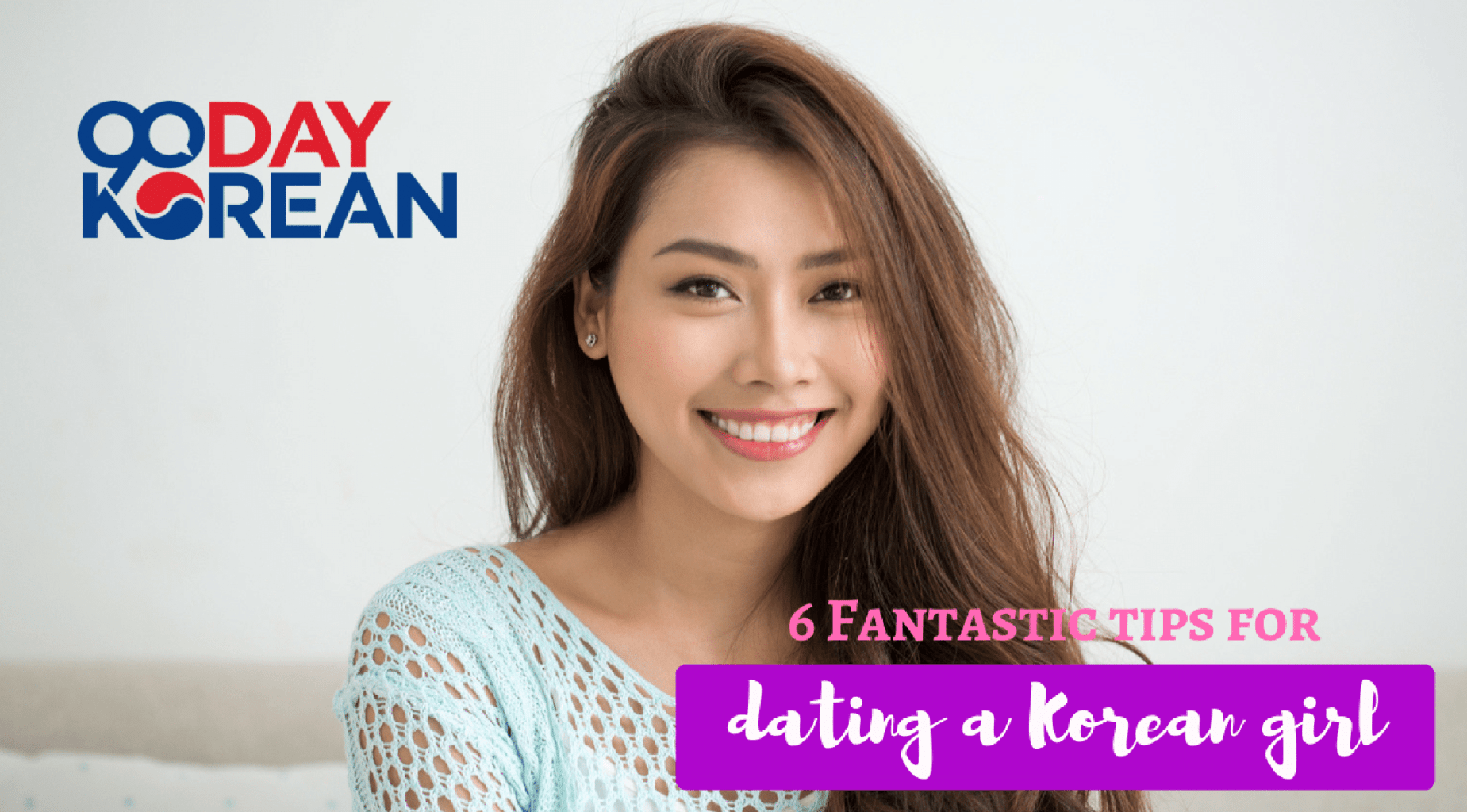 How to dating with korean girl
