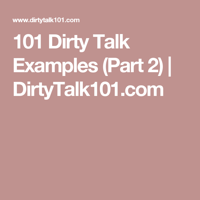 How to talk dirty in bed examples