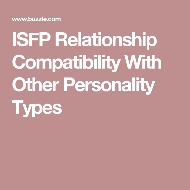 Infj and isfp compatibility