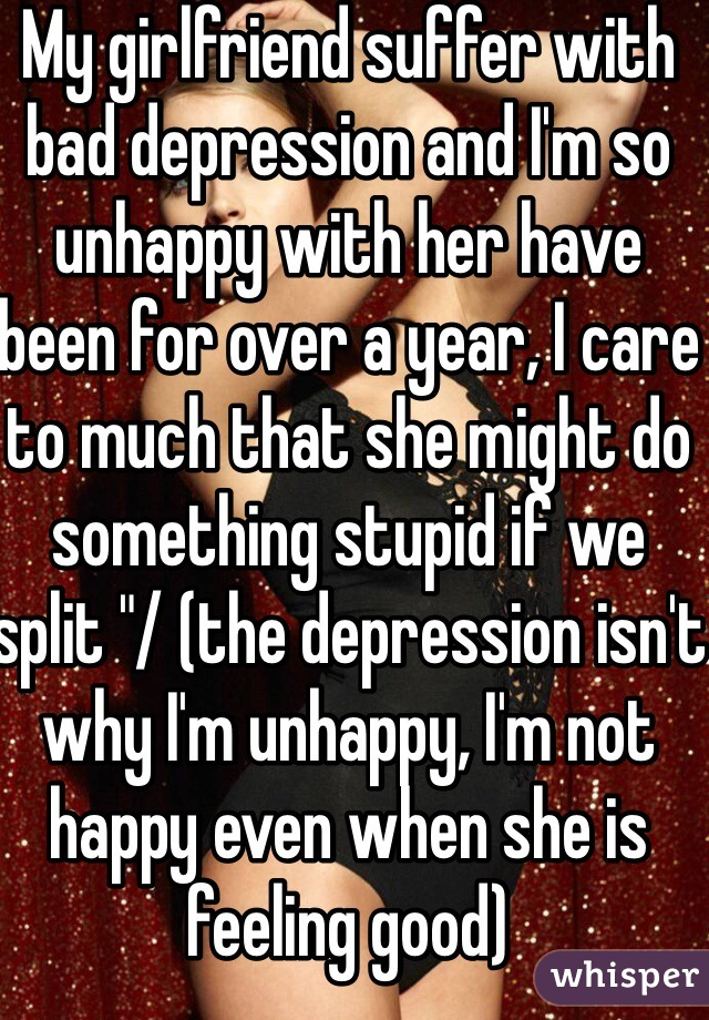 My girlfriend is suffering from depression