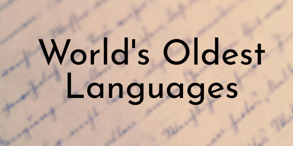 Oldest languages of the world