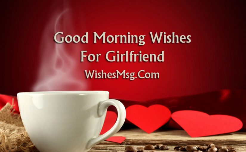 Romantic good morning texts to girlfriend