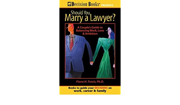 Should i marry a lawyer