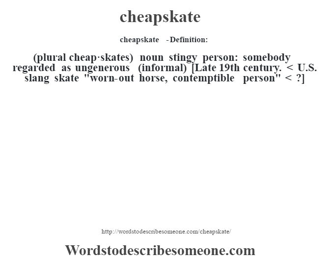 What does cheapskate mean
