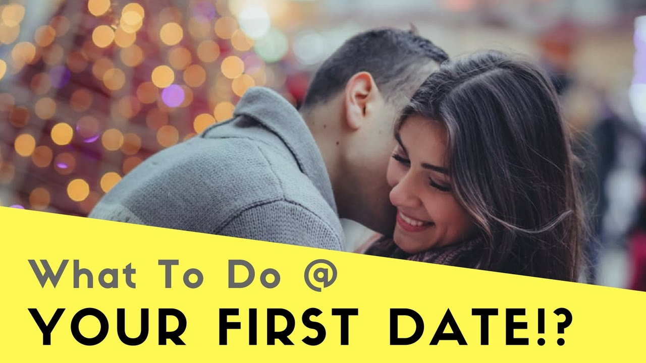 Things to do when dating a girl