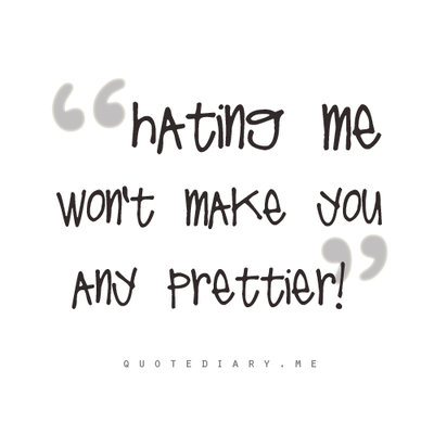 Hate a girl quotes