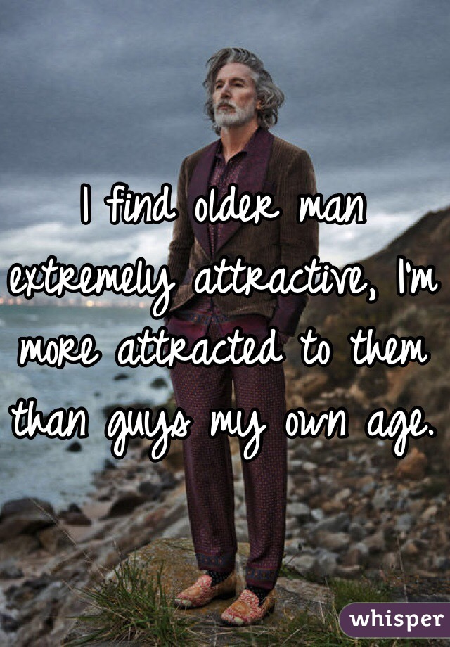 Being attracted to older guys