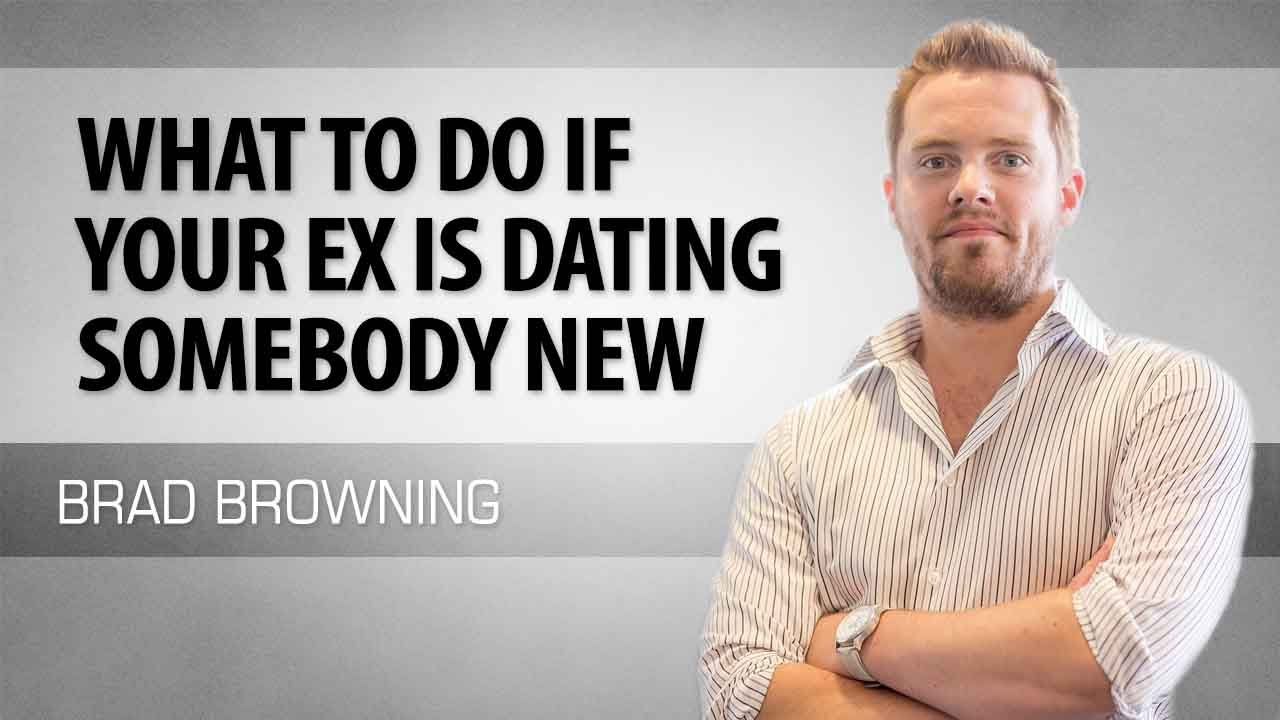 If your ex boyfriend is dating someone else